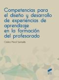 Competencias para el diseño y desarrollo de experiencias de aprendizaje en la formación del profesorado