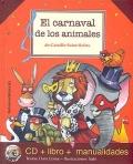 El Carnaval de los animales. CD + Libro + Manualidades.