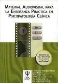 Material audiovisual para la enseñanza práctica en psicopatología clínica.