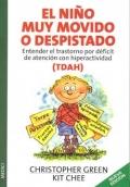 El niño muy movido o despistado. Entender el trastorno por déficit de atención con hiperactividad.