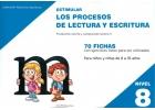 Estimular los procesos de lectura y escritura. Nivel 8. Producción escrita y comprensión lectora II