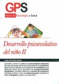 Desarrollo psicoevolutivo del niño II. Guías de psicología y salud.