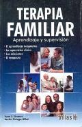 Terapia familiar. Aprendizaje y supervisión