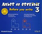 Antes de escribir 3 (Before you write). Método psicomotriz de preparación a la lectoescritura.