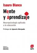 Mente y aprendizaje. Neuropsicología aplicada a la educación