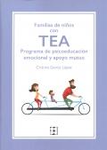 Familias de niños con TEA. Programa de psicoeducación emocional y apoyo mutuo