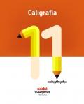 Caligrafía 11. Cuadernos primaria