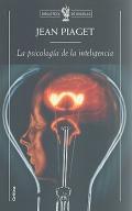 La psicología de la inteligencia. (Ed. Crítica)