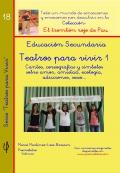 Teatros para vivir 1. Educación Secundaria. (Colección El trombón rojo de Pau)