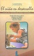 El niño en desarrollo. Guía de pequeños para grandes.