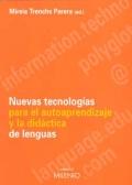 Nuevas Tecnologías para el autoaprendizaje y la didáctica de lenguas.