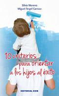 10 criterios para orientar a los hijos al éxito