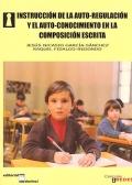 Instrucción de la auto-regulación y el auto-conocimiento en la composición escrita.