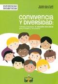 Convivencia y diversidad: cuarenta propuestas de educación intercultural para Primaria y Secundaria.