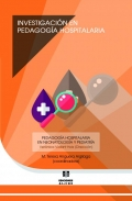 Investigación en Pedagogía Hospitalaria. Pedagogía Hospitalaria en neonatología y pediatría