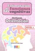 Estimulación de las funciones cognitivas. Cuaderno 8: Orientación. Nivel 1.