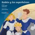 Rubén y los superhéroes. Un cuento sobre el TEA