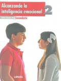 Alcanzando la inteligencia emocional 2. Secundaria.