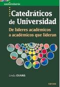 Catedráticos de universidad De líderes académicos a académicos que lideran
