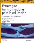 Estrategias transformadoras para la educación: Una visión para el siglo XXI