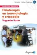 Fisioterapia en traumatología y ortopedia. Segunda parte