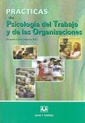 Práctica de psicologia del trabajo y de las organizaciones.