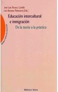 Educación intercultural e inmigración. De la teoría a la práctica