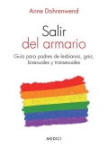 Salir del armario. Guía para padres de lesbianas, gais, bisexuales y transexuales