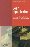 Leer hipertextos. Del marco hipertextual a la formación del lector literario.