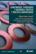 Conocimiento, tecnologías y enseñanza: políticas y prácticas universitarias