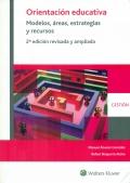 Orientación educativa. Modelos, áreas, estrategias y recursos