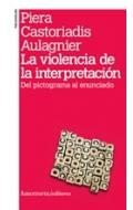 La violencia de la interpretación. Del pictograma al enunciado