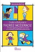 Guía vital para padres modernos. Actitudes negativas y positivas en niños con problemas conductuales y emocionales.