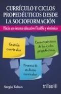 Currículo y ciclos propedéuticos desde la socioformación. Hacia un sistema educativo flexible y sistémico