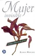 Mujer invisible. Intriga y violencia de género