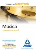Musica. Temario volumen 1. Cuerpo de maestros.