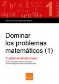 Dominar los problemas matemáticos (1) Cuaderno del alumnado. De suma y resta de una operación