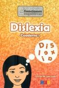 Dislexia cuaderno 1. Estimulación de las funciones cognitivas