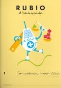Rubio el arte de aprender. Competencia matemática 1 . 6 años
