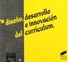 Diseño, desarrollo e innovación del currículum. (Síntesis)