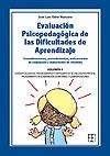 Evaluación psicopedagógica de las dificultades de aprendizaje. Consideraciones, procedimientos, instrumentos de evaluación y elaboración de informes. Volumen II.