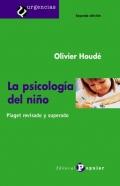 La psicología del niño. Piaget revisado y superado