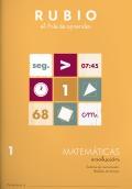 Rubio el arte de aprender. Matemáticas evolución 1. Sistema de numeración. Mediadas de tiempo