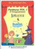 El musical. Partituras Vol.1. 4 composiciones. Juguetes y sueños. (libro más CD)