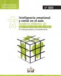 Inteligencia emocional y social en el aula. Cuaderno Didáctico ( I ). Taller I: Conciencia de uno mismo y conciencia social.