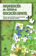 Organización del centro de Educación Infantil. Nuevos requerimientos en la formación docente de acuerdo al EEES.