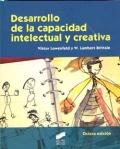 Desarrollo de la capacidad intelectual y creativa.