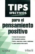 Tips efectivos para el pensamiento positivo.