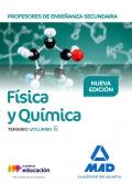 Física y Química. Temario. Volumen 6. Cuerpo de Profesores de Enseñanza Secundaria.