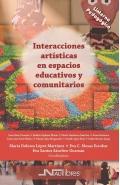 Interacciones artísticas en espacios educativos y comunitarios